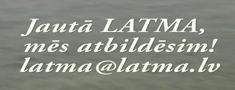 Uzdod jautājumu LATMA. 4. epizode